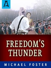 Freedom's Thunder ebook by Michael Foster