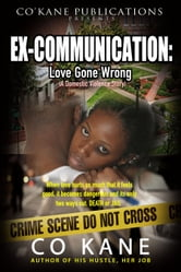 Ex-Communication - Love Gone Wrong ebook by Co Kane