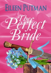 The Perfect Bride ebook by Eileen Putman
