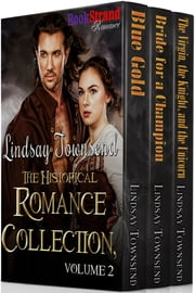 Lindsay Townsend: The Historical Romance Collection, Volume 2 ebook by Lindsay Townsend