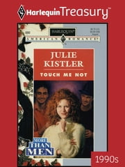 Touch Me Not ebook by Julie Kistler
