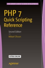 PHP 7 Quick Scripting Reference ebook by Mikael Olsson