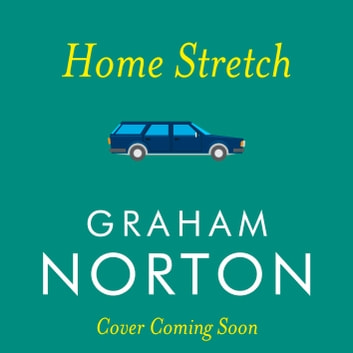 Home Stretch audiobook by Graham Norton