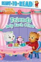 Friends Help Each Other - with audio recording ebook by Farrah McDoogle, Jason Fruchter