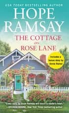 The Cottage on Rose Lane - Includes a bonus short story eBook by Hope Ramsay