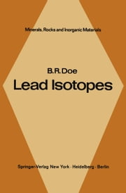 Lead Isotopes ebook by B. R. Doe