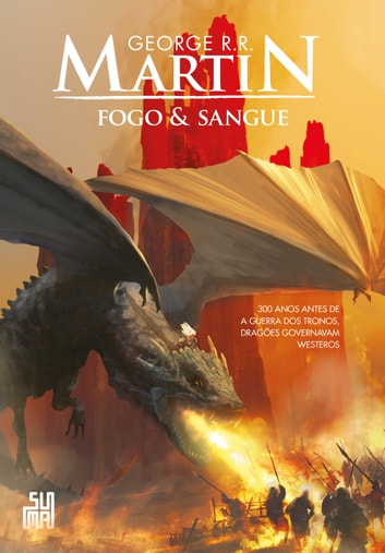 Fogo & Sangue – Volume 1 ekitaplar by George R. R. Martin