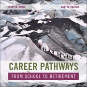 Career Pathways - From School to Retirement audiobook by