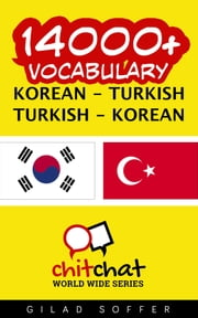 14000+ Vocabulary Korean - Turkish ebook by Gilad Soffer