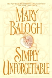 Simply Unforgettable ebook by Mary Balogh
