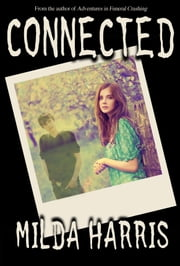 Connected (A Paranormal Romance Ghost Story) ebook by Milda Harris
