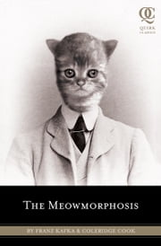 The Meowmorphosis ebook by Cook Coleridge,Franz Kafka