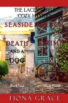 A Lacey Doyle Cozy Mystery Bundle: Death and a Dog (#2) and Crime in the Café (#3) ebook by Fiona Grace