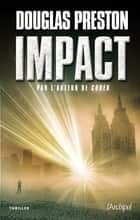 Impact ebook by Douglas Preston