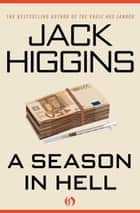 A Season in Hell ebook by Jack Higgins