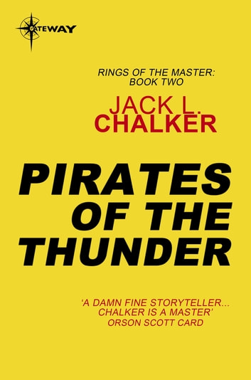 Pirates of the Thunder ebook by Jack L. Chalker