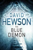 The Blue Demon 電子書 by David Hewson