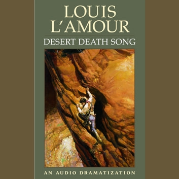 Desert Death Song audiobook by Louis L'Amour