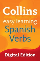 Easy Learning Spanish Verbs (Collins Easy Learning Spanish) ebook by Collins