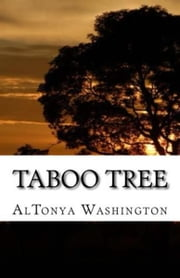 Taboo Tree ebook by AlTonya Washington