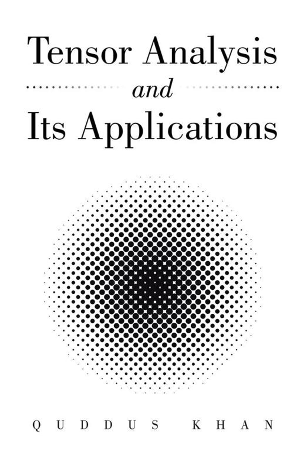 Tensor Analysis and Its Applications ebook by Quddus Khan - Rakuten Kobo