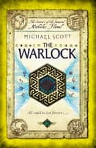 The Warlock - Book 5 ebook by Michael Scott