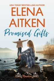 Promised Gifts ebook by Elena Aitken