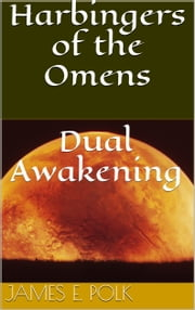 Dual Awakening ebook by James E. Polk