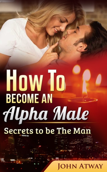 do women like alpha males