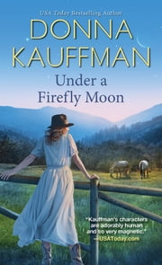 Under a Firefly Moon ebook by Donna Kauffman