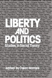 Liberty and Politics: Studies in Social Theory ebook by Harries, Owen