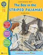The Boy in the Striped Pajamas - Literature Kit Gr. 7-8 ebook by Lynda Allison