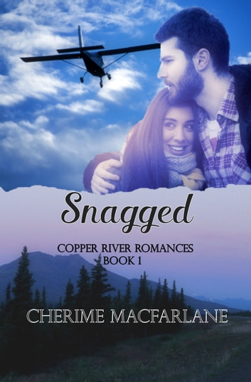 Snagged ebook by Cherime MacFarlane