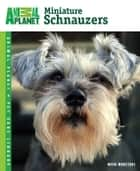Miniature Schnauzers ebook by Nikki Moustaki