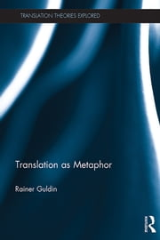 Translation as Metaphor ebook by Rainer Guldin