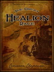 The Great Healion Race ebook by Cameron Chapman