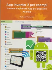 App Inventor 2 per esempi ebook by Kobo.Web.Store.Products.Fields.ContributorFieldViewModel