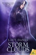 Storm Clouds ebook by Lacy Danes