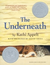 The Underneath ebook by Kathi Appelt