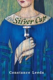 The Silver Cup ebook by Constance Leeds