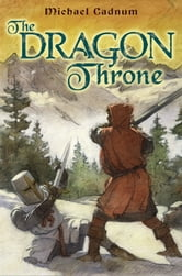 The Dragon Throne ebook by Michael Cadnum