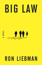 Big Law ebook by Ron Liebman