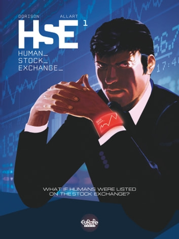 Human Stock Exchange - Volume 1 ebook by Thomas Allart,Xavier Dorison