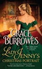 Lady Jenny's Christmas Portrait ebook by Grace Burrowes