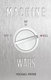 Machine Wars ebook by Michael Pryor