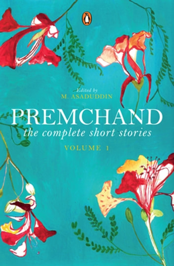 The Complete Short Stories - Vol. 1 ebook by Premchand