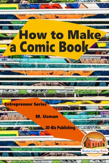How to Make a Comic Book ebook by M. Usman
