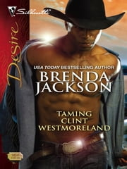 Taming Clint Westmoreland ebook by Brenda Jackson
