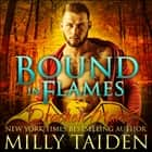 Bound in Flames audiobook by Milly Taiden