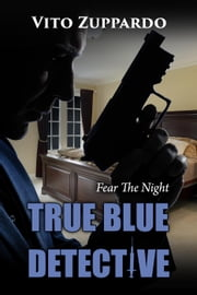 True Blue Detective ebook by vito zuppardo
